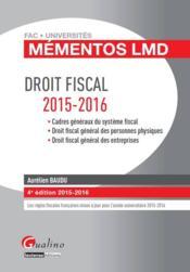 Droit fiscal 2015-2016 (4e édition) - Couverture - Format classique