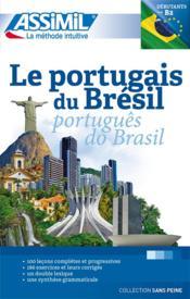 Le portugais du Brésil ; débutants et faux-débutants B2 - Couverture - Format classique