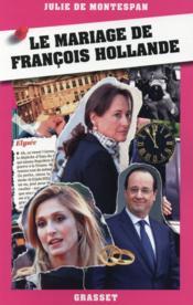 Le mariage de François Hollande - Couverture - Format classique