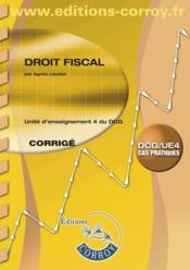 Droit fiscal ; corrigé ; unité d'enseignement 4 du DCG (8e édition) - Couverture - Format classique
