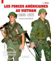 Forces américaines au Vietnam 1968-1975 - Couverture - Format classique