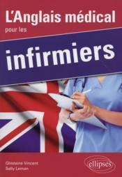 L'Anglais Medical Pour Les Infirmiers - Couverture - Format classique