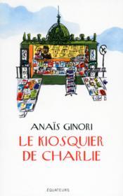 Le kiosquier de Charlie - Couverture - Format classique