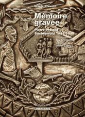 Mémoire gravée ; Pierre Provost-Buchenwald 1944-1945 - Couverture - Format classique