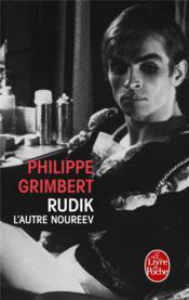 Rudik, l'autre Noureev - Couverture - Format classique