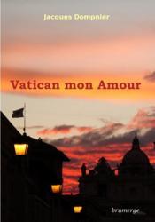 Vatican mon amour - Couverture - Format classique