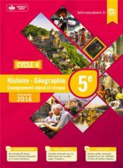 Histoire-géographie-emc ; 5ème (édition 2016) - Couverture - Format classique