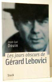 Les Jours Obscurs De Gerard Lebovici. - Couverture - Format classique