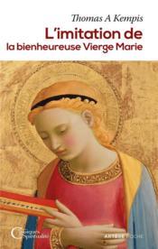 L'imitation de la bienheureuse vierge Marie - Couverture - Format classique