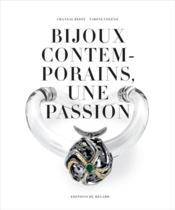 Bijoux contemporains, une passion - Couverture - Format classique