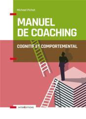 Manuel de coaching cognitif et comportemental (2e édition) - Couverture - Format classique