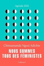Agenda chimamanda ; nous sommes tous des féministes (édition 2021) - Couverture - Format classique