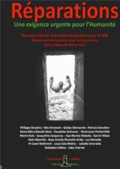 Réparations ; une exigence urgente pour l'humanite - livre collectif international - Couverture - Format classique