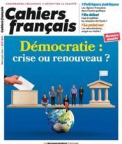 Cahiers français T.420 ; démocratie : crise ou renouveau ? - Couverture - Format classique