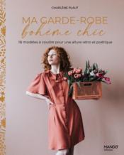 Ma garde-robe bohème chic : 11 modèles à coudre pour une allure rétro et poétique - Couverture - Format classique
