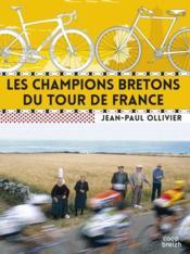 Les champions bretons du tour de France - Couverture - Format classique