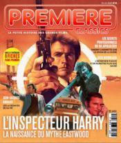 Premiere classics ; l'inspecteur Harry, la naissance du mythe Eastwood - Avril 2021 - Couverture - Format classique
