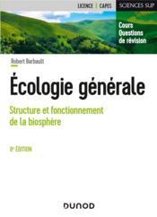 Écologie générale : structure et fonctionnement de la biosphère (6e édition) - Couverture - Format classique