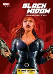 Black Widow ; ce qu'ils disent d'elle - Couverture - Format classique