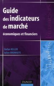Guide des indicateurs de marché économiques et financiers - Couverture - Format classique