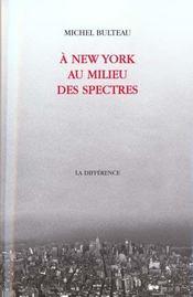 A new york au milieu des spectres - Intérieur - Format classique