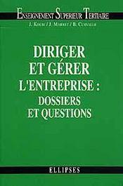 Diriger et gerer l'entreprise dossiers et questions - Intérieur - Format classique