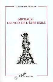 Michaux : Les Voix De L'Etre Exile - Intérieur - Format classique