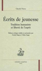 Ecrits De Jeunesse ; Tradition Humaniste Et Liberte De L'Esprit - Couverture - Format classique