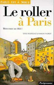 Le Roller A Paris - Intérieur - Format classique