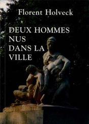 Deux Hommes Nus Dans La Ville - Intérieur - Format classique