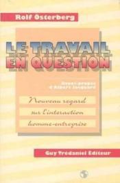 Le Travail En Question - Couverture - Format classique