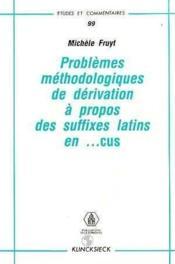 Problemes methodologiques de derivation suffixes latins - Couverture - Format classique