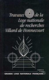 Travaux de la loge nationale de recherches Villard de Honnecourt n°34 - Couverture - Format classique