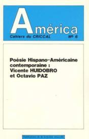America N.6 ; Poésie Hispano-Américaine Contemporaine ; Vicente Huid Obro Et Octavio Paz - Couverture - Format classique