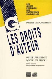 Les droits d'auteur. guide juridique, social et fiscal - Couverture - Format classique