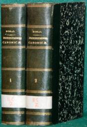 INSTITUTIONES CANONICÆ AD USUM SEMINARIORUM, 4èmeéd. juxta novissima S. sedis decreta exarata aut recognita, cum brevi pontificali approbantibus - Couverture - Format classique