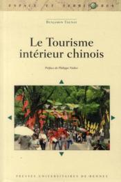 Le tourisme intérieur chinois - Couverture - Format classique