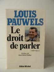 LE DROIT DE PARLER. Préface de Jean-Edern Hallier. - Couverture - Format classique