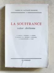 La Souffrance, Valeur chrétienne. - Couverture - Format classique