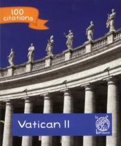 100 citations ; le concile de Vatican II - Couverture - Format classique
