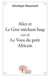 Alice Et Le Gros Mechant Loup - Couverture - Format classique