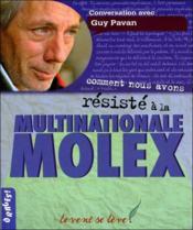Comment nous avons résisté à la multinationale Molex - Couverture - Format classique