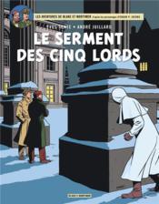 Blake Et Mortimer T.21 ; Le Serment Des Cinq Lords - Couverture - Format classique