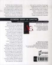 Peindre sous la lumière ; Leon Battista Alberti et le moment humaniste de l'évidence - 4ème de couverture - Format classique