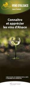 Id Reflex ; Vins D'Alsace ; Connaître Et Apprécier Les Vins D'Alsace - Couverture - Format classique