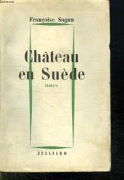 Chateau En Suede. - Couverture - Format classique