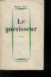 Le Guerisseur. - Couverture - Format classique