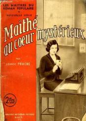 Maithe Au Coeur Mysterieux. - Couverture - Format classique