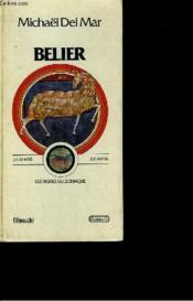 Belier - 21 Mars 20 Avril - Les Signes Du Zodiaque - Couverture - Format classique