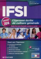IFSI ; l'épreuve écrite de culture générale ; concours 2014 - Couverture - Format classique